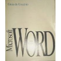 Livro Guia Do Usuário Microsoft Word - V. 6.0