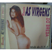 Cd Banda : As Virgens Do Brega / Frete Gratis