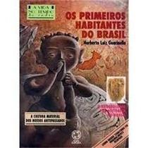 Os Primeiros Habitantes Do Brasil - Norberto Luiz Guarinello