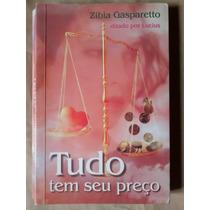Livro - Tudo Tem Seu Preço, Zibia Gasparetto