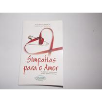Livro Simpatias Para O Amor - Frete Grátis