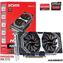 Placa De Video Amd Radeon R9 270 Hammer 2gb Gddr5 256 Bits