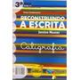Livro Reconstruindo A Escrita - Caligrafia - 3 Série