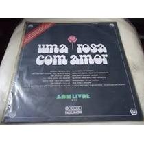 Lp Uma Rosa Com Amor - Trilha Sonora Da Novela Internacionai