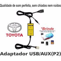 Cabo Adaptador Usb Toyota Corolla Hilux Interface Pen Drive