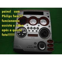 Painel Philips Fwm57 Funcionando Assista O Vídeo 90,00