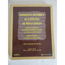 Geografia Histórica Da Capitania De Minas Gerais