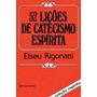 Livro 52 Lições De Catecismo Espírita