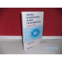 Livro Trajetória Do Ensino Religioso No Brasil E Rio G. Sul