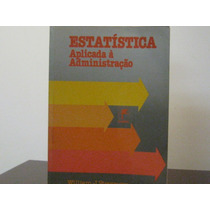 Estatística Aplicada À Administração William J Stevenson
