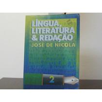Língua Literatura Redação Jose De Nicola