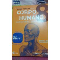 Livro Ciências Novo Pensar Corpo Humano 8 Ano.