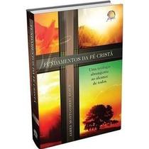 Fundamentos Da Fé Cristã Livro James M. Boice