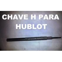 Chave Relogio Hublo Big Bang Todos !!!!!