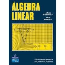 Livro Àlgebra Linear Alfredo Steinbruch Paulo Winterle Pears