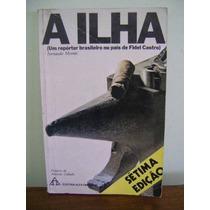 Livro A Ilha - Fernando Morais - 1977 - Ed. Alfa-omega
