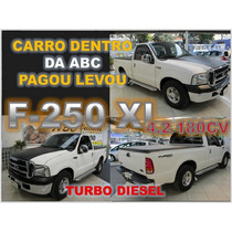 Ford F-250 4.2 Xl 4x2 Turbo Intercooler Diesel - Ano 1999