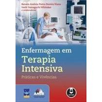 E-book Enfermagem Em Terapia Intensiva - Práticas E Viv