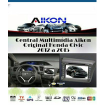 Central Multimídia Aikon Original Honda Civic 2012 A 2014