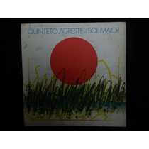 Quinteto Agreste - Sol Maoir - Vinil Lp