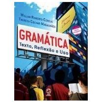 Gramática - Texto , Reflexão E Uso - Reformulado - Conforme