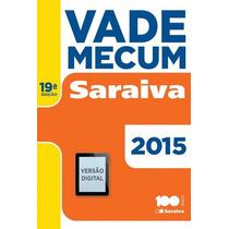 Vade Mecum Saraiva 2015 Edição 19ª Editora Saraiva - Pdf