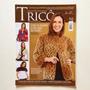 Revista Tricô Casacos Manta Coletes Acessórios Blusas N°06