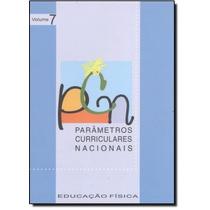 Parâmetros Curriculares Nacionais: Educação Física - Vo