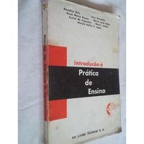 * Livro - Introdução Á Pratica De Ensino - Pedagogia