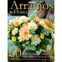 Biblioteca Natureza - Arranjos & Flores - Em Casa Ou No J...