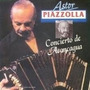 Cd - Astor Piazzolla - Concierto De Aconcagua- Frete Gratis