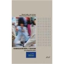 Comunicacion Movil Y Sociedad De Castells M