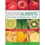 Livro Doutor Alimento De Ian Marber - Novo