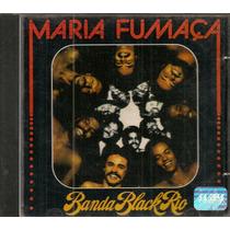 Cd Banda Black Rio - Maria Fumaça (1977) Original