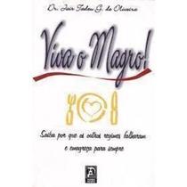 Livro Viva O Magro ! Dr. Jair Tadeu G. De Oliveira