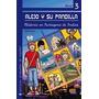 Alejo Y Su Pandilla A1-a2 Libro 3: Misterio En Cartagena De