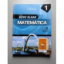 Matemática - Novo Olhar - 1 - Joamir Souza