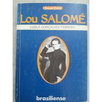 Lou Salome Série Encanto Radical