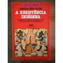 Livro A Resistência Indígena Josefina Oliva De Coll