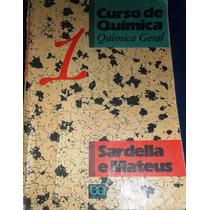Quimica Geral 1 - Sardella E Mateus