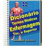 Dicionário Termos Médicos Enfermagem Técnico E Superior