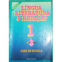 Livro Língua, Literatura & Redação 1 ¿ José De Nicola (a)
