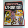 Horóscopo Na Umbanda - Oliveira Magno - 2ª Edição