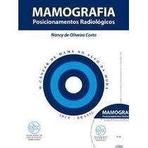 Mamografia Posicionamentos Radiológicos + Cd-rom