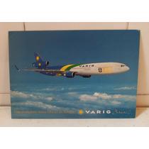 Cartão Postal Avião Md-11 Varig Brasil Copa 1998 Oficial