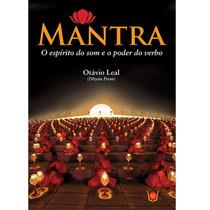 Livro Mantra O Espírito Do Som E O Poder Do Verbo. Ed Isis