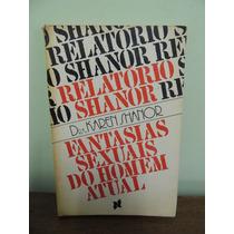Livro Fantasias Sexuais Do Homem Atual Dra. Karen Shanor