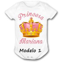 Body Bebê Princesa Personalizado C/ Nome Do Bebê