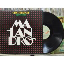 Chico Buarque Apresenta Malandro - Lp Barclay 1985 C/ Encar