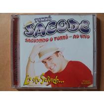 Forró Sacode- Cd Ao Vivo/ Eu Sou Safado...- 2003- Zerado!